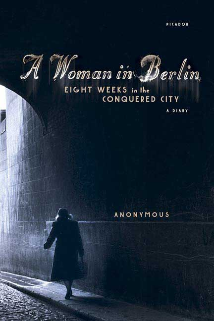 A Woman in Berlin By Anonymous/ Boehm, Philip (TRN)