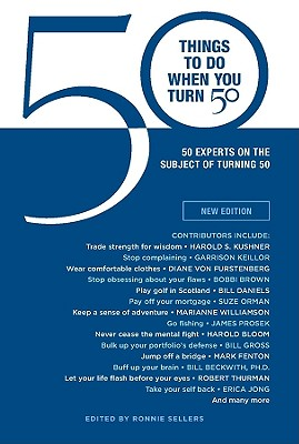 50 Things to Do When You Turn 50 By Sellers, Ronnie